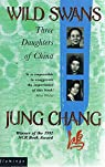 Wild Swans: Three Daughters of China par Chang
