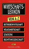 Wirtschaftslexikon von A-Z: 4 Bände