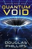 #8: Quantum Void (Quantum Series Book 2)