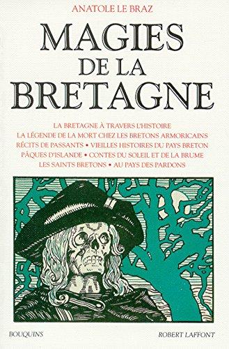 Magies de la Bretagne, tome 1 par Anatole Le Braz