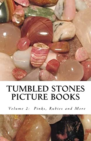 Tumbled Stones Picture Books, Volume 2: Pinks, Rubies and More