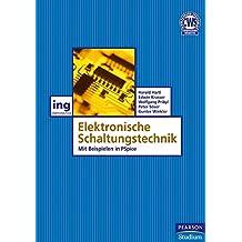 Elektronische Schaltungstechnik: Mit Beispielen in PSpice (Pearson Studium - Elektrotechnik)