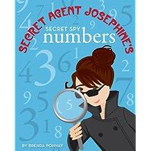 Secret Agent Josephine's Numbers (Xist Children's Books)