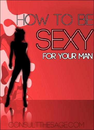 Sexy for your man