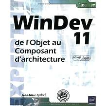 Windev 11 (agréé par PC SOFT) - de l'Objet au Composant d'Architecture