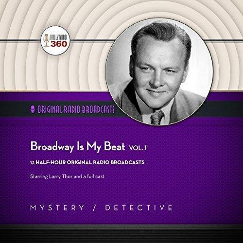 Broadway Is My Beat, Vol. 1  Audiolibri