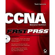 CCNA: Cisco Certified Network Associate FastPass by Todd Lammle (2005-11-11)
