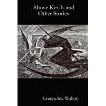 Above Ker-Is and Other Stories