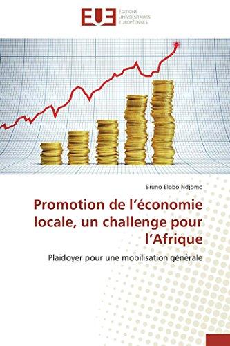 Promotion de l économie locale, un challenge pour l afrique