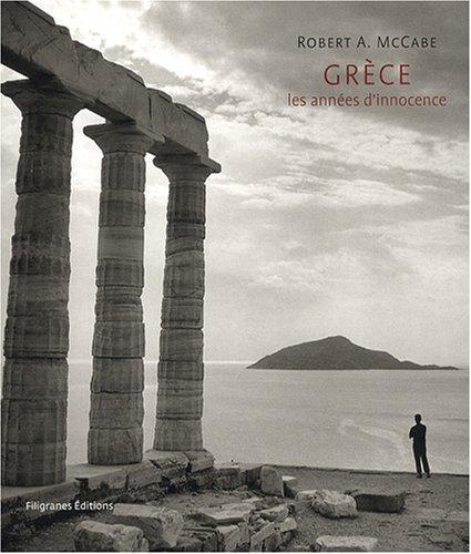 Grèce: Les années d'innocence 1954-1965
