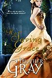 His Saving Grace (Regency Refuge Book 1) (English Edition)