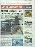 Telecharger Livres TELEGRAMME LE No 20511 du 13 06 2011 CREDIT MUTUEL LE DESSOUS DES CARTES REQUINS UN RESERVE FACE LA L HOMME PREDATEUR 24 HEURES DU MANS DEPENDANCE UNE SECONDE JOURNEE DE SOLIDARITE SAINT MALO BLOGEUSE POUR LE PRINTEMPS ARABE RYANAIR UN AVION DEROUTE SUR NANTES LA CIGARETTE ELECTRONIQUE N AIDE PAS (PDF,EPUB,MOBI) gratuits en Francaise