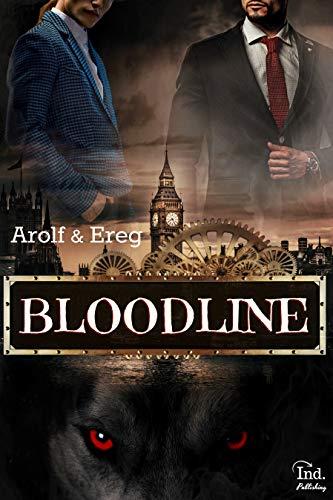 BLOODLINE (Roman Gay): Livre 1 par Arolf et Ereg .