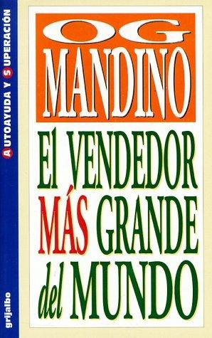 El Vendedor Mas Grande Del Mundo (Spanish Edition) by Og Mandino (1999-03-02)