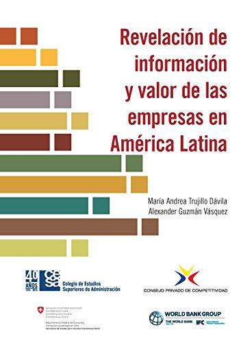Revelación de información y valor de las empresas en América Latina por Alexander Guzmán