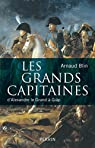 Les grands capitaines par Blin