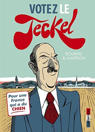 Le Teckel (3) : Votez le Teckel