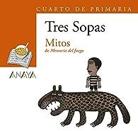 Blíster  ' Mitos '  4º de Primaria  - Plan Lector Tres Sopas ) par Eduardo Galeano