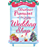 Christmas Promises at the Little Wedding Shop (The Little Wedding Shop by the Sea, Book 4)
