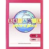Español poco a poco Nivel 2 Libro 2