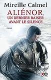 """Afficher """"Aliénor, un dernier baiser avant le silence"""""""