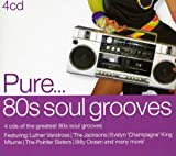 Pure...'80s Soul Grooves