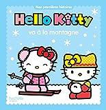 Mes premières histoires - Hello Kitty va à la montagne