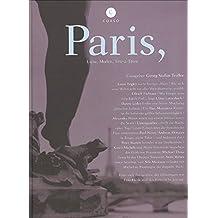 Paris: Liebe, Moden, Tête-à-Têtes? (Corsofolio)