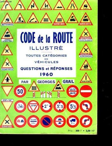 CODE DE LA ROUTE par GRAIL GEORGES