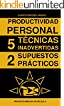 Productividad personal 5 Tecnicas ina...