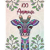 100 Animaux: Livre de coloriage pour adultes: créativité, concentration et détente avec mandalas anti stress pour adultes et BONUS: Code QR  avec des mandalas à imprimer