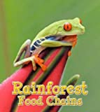 Rainforest Food Chains (Food Chains and Webs)