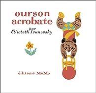 Ourson acrobate par Elisabeth Ivanovsky