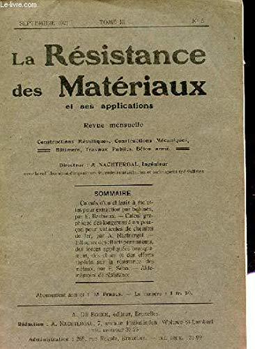 REVUE MENSUELLE DE LA RESISTANCE DES MATERIAUX ET SES APPLICATIONS. N°5. TOME 3 par SOUS LA DIRECTION DE A. NACHTERGA