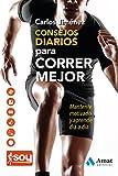Image de Consejos Diarios para correr mejor: Mantente motivado y aprende día a día