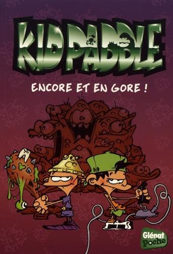 Kid Paddle - Poche - Tome 05: Encore et en gore !