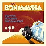 Songtexte von Joe Bonamassa - Driving Towards the Daylight