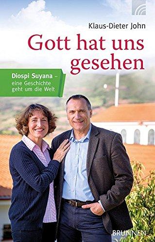 Gott hat uns gesehen: Diospi Suyana - eine Geschichte geht um die Welt