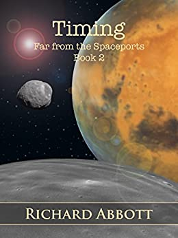 Timing: Far from the Spaceports Book 2 by [Abbott, Richard]