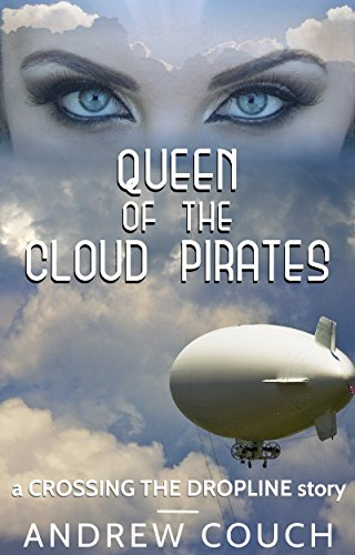 Queen of the Cloud Pirates (English Edition)