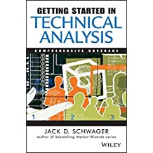 Getting Started in Technical Analysis by Jack D. Schwager (1999-02-04)