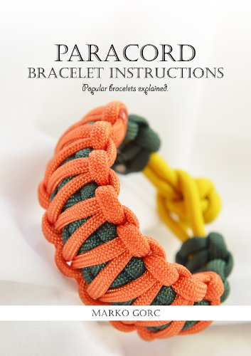 Paracord bracelet instructions: Popular bracelets explained (English Edition)