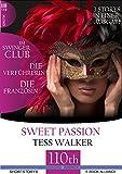 Die Verführerin-Im Swingerclub-Die Französin: 3 Storys in einer Ausgabe (Sweet Passion 8)