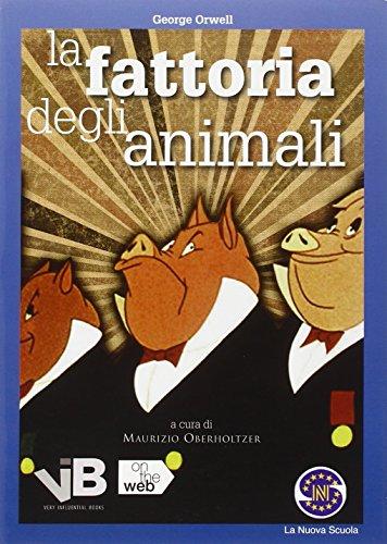 La fattoria degli animali. Con e-book. Con espansione online