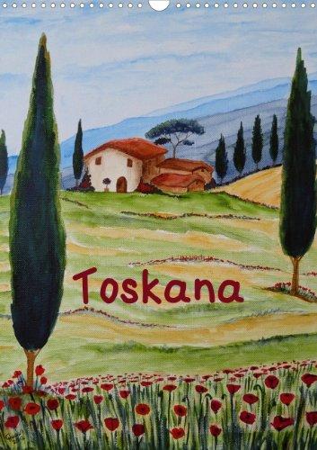 Impressionen Roter Mohn (Toskana (Posterbuch, DIN A3 hoch): Toskana an der Wand - Freude im Herzen. Toskana-Gemälde in Acryl und Aquarell (Posterbuch, 14 Seiten))