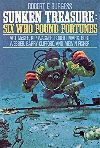SUNKEN TREASURE Six Who Found Fortunes (English Edition) (Tauchen West Key)