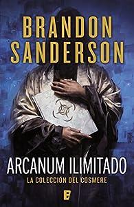 Arcanum ilimitado par Brandon Sanderson