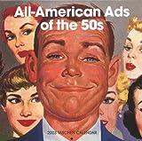 All-American Ads of the 50s, Broschürenkalender (Wall Calendar)