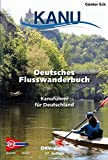 Deutsches Flusswanderbuch: Kanuführer für Deutschland (DKV-Regionalführer)