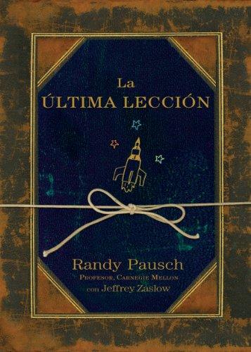 La última lección por Randy Pausch